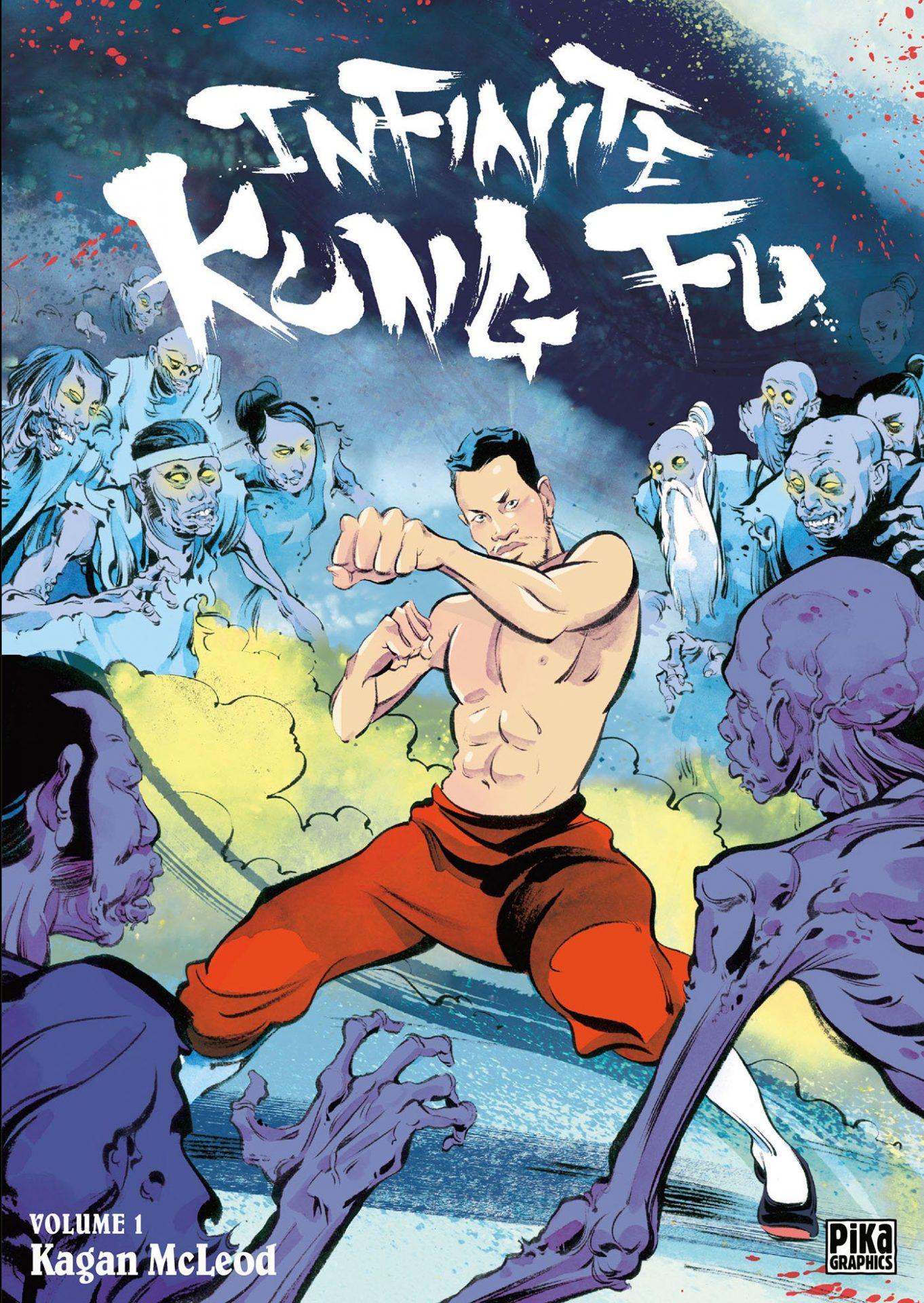 Infinite Kung Fu - Kagan McLeod
