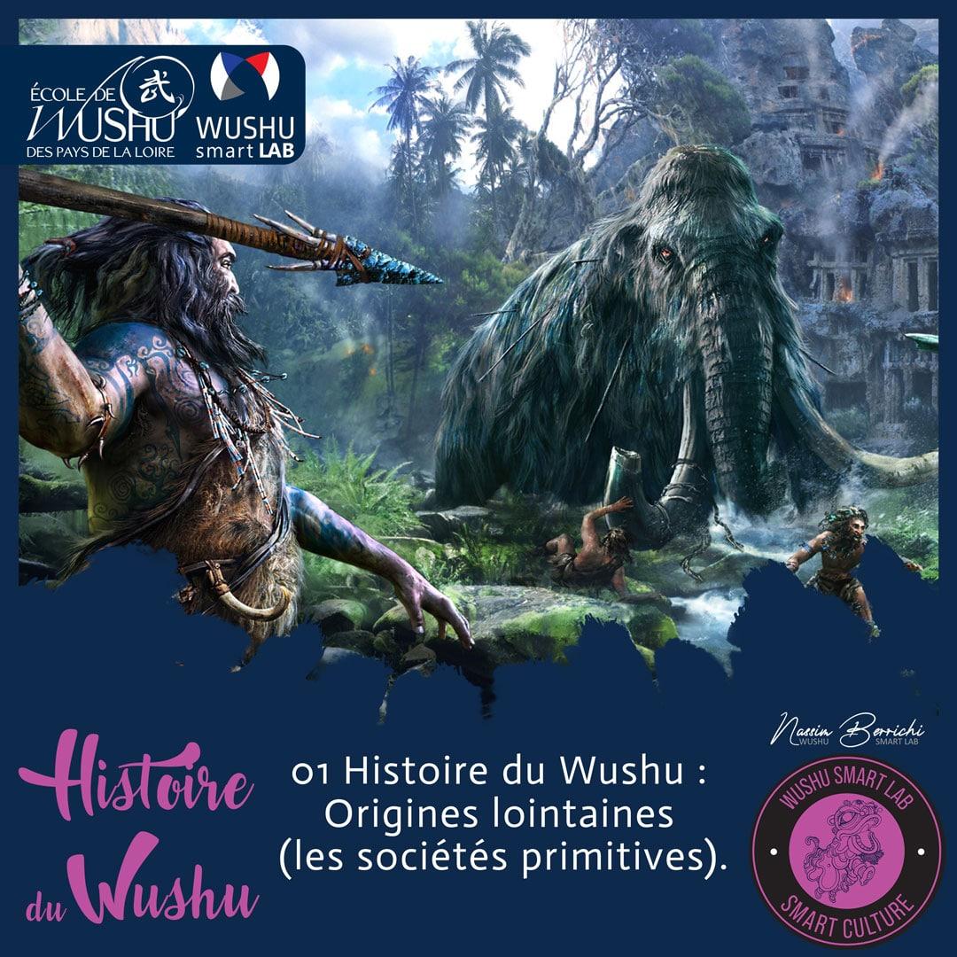Histoire du Wushu 1 : Origines lointaines (les sociétés primitives). - Préhistoire