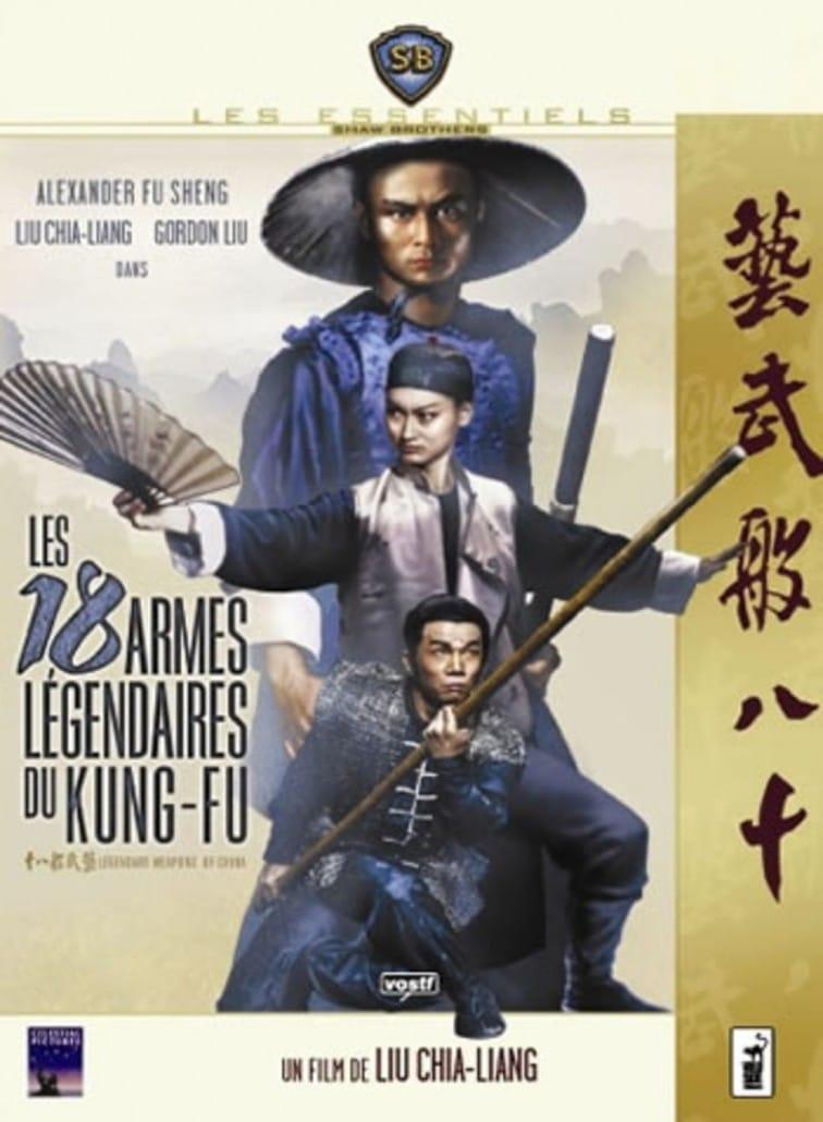 LES 18 ARMES LÉGENDAIRES DU KUNG-FU (1982) - Lau Kar-leung