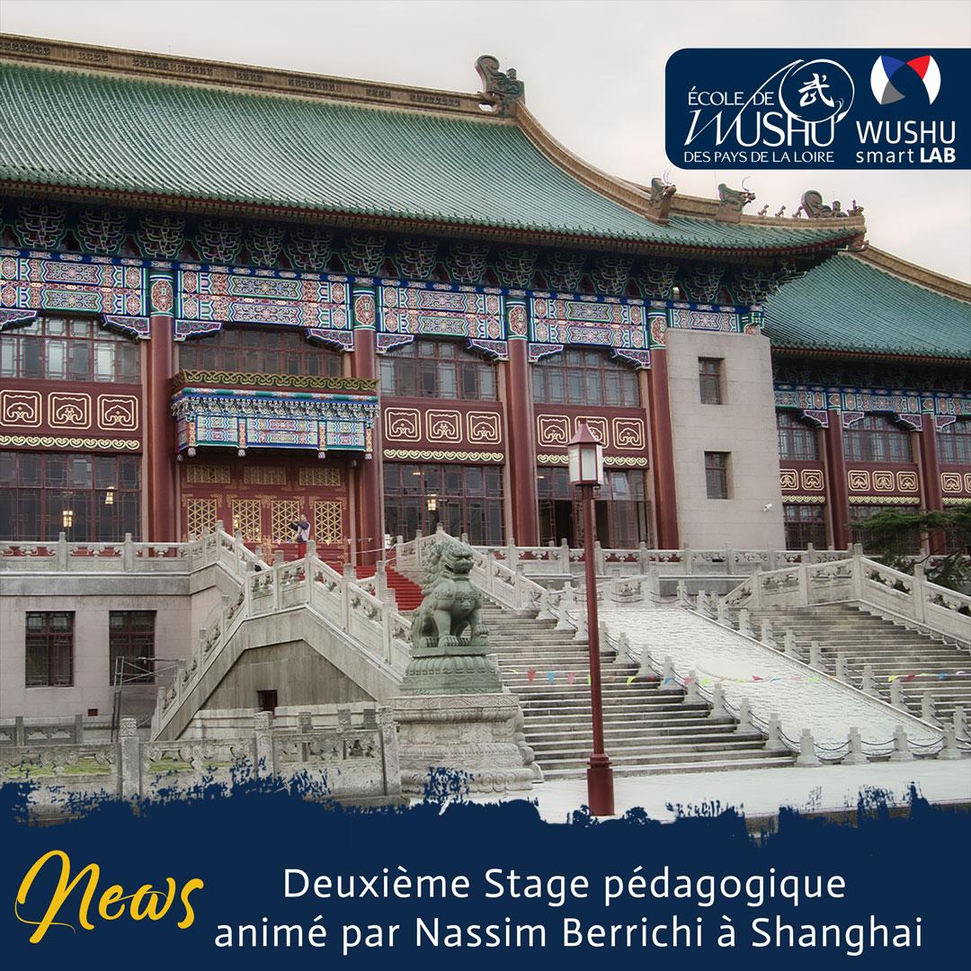 Deuxième Stage pédagogique animé par Nassim Berrichi à Shanghai - Façade