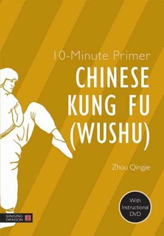 10-Minute Primer Chinese Kung Fu (Wushu) - Apprêt de 10 minutes Kung Fu chinois (Wushu)