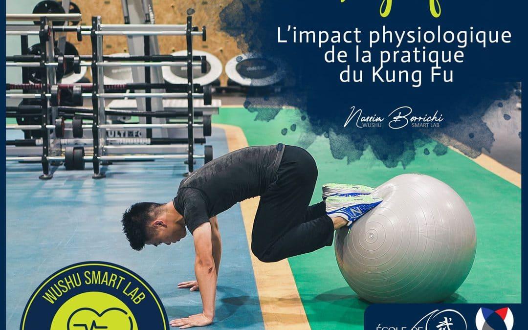 L'impact physiologique de la pratique du Kung Fu