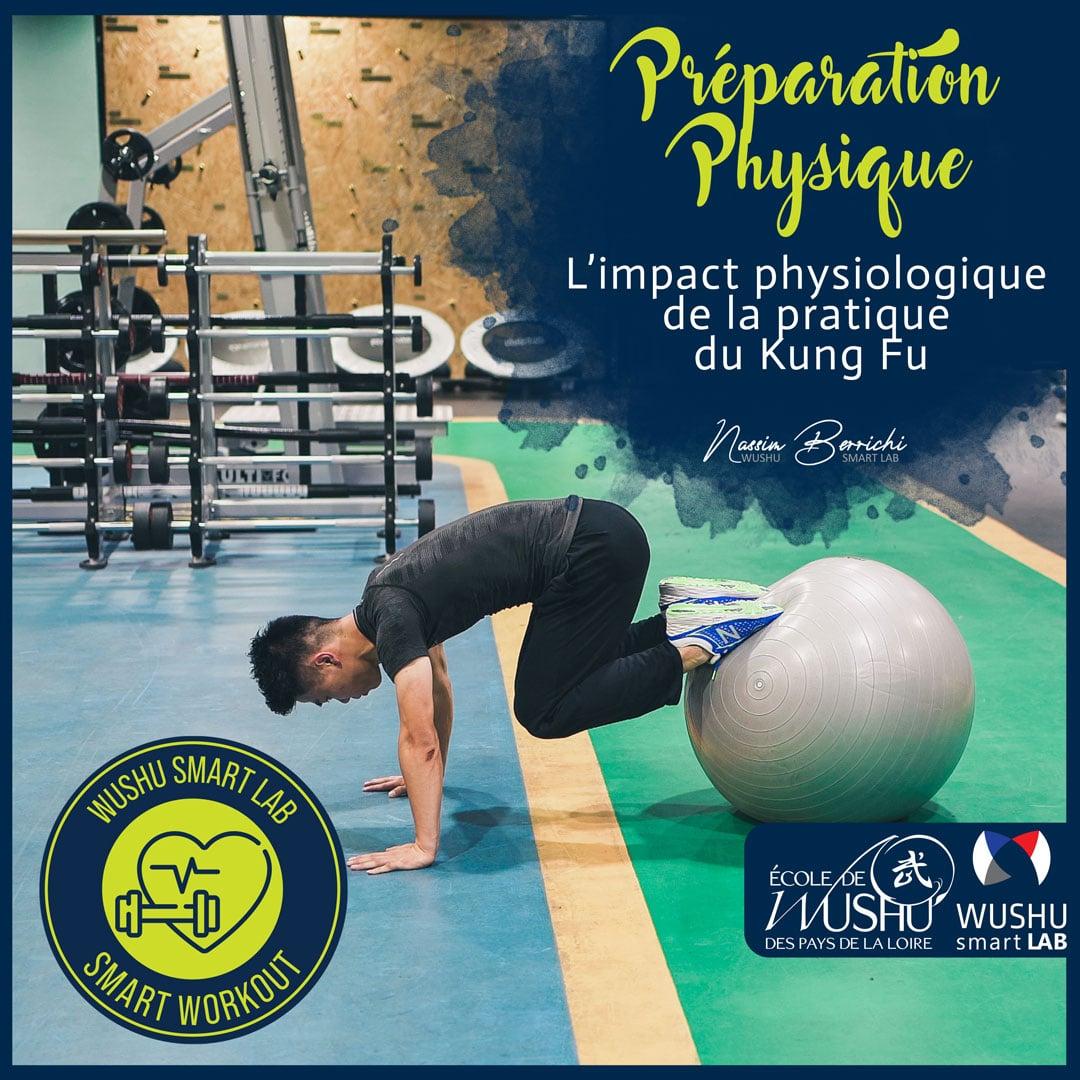 L'impact physiologique de la pratique du Kung Fu - Forme physique